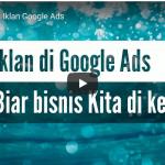 Mulai dari pembuatan awal Kampanye Iklan Google Ads sampai tayang Iklan di Google